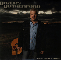Rivers Rutherford - These Are My People